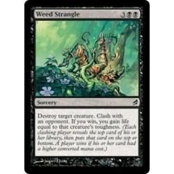 Weed Strangle