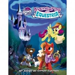 My Little Ponny : Aventuras En Equestria