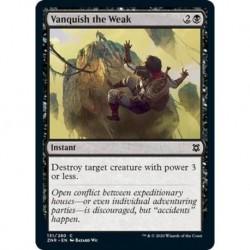 Vanquish The Weak