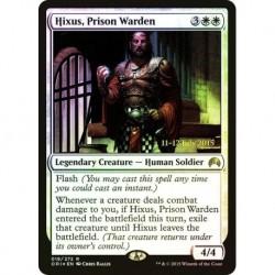 Hixus, Prison Warden (prerelease) (magic Origins)